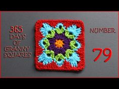 365 Days of Granny Squares Number 79 - YouTube