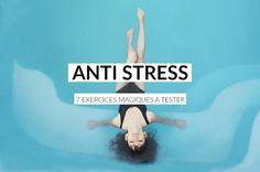 Mon programme anti-stress, 7 exercices magiques pour lutter durablement contre le stress