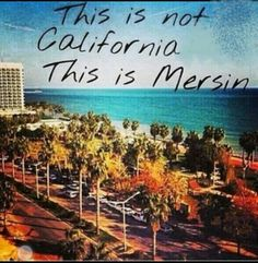Mersin- my place of birth