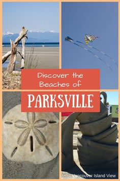 Are you visiting Vancouver Island? Find out why you should visit Parksville and why the beaches are the main attraction! Visit Vancouver, Vancouver Travel, West Coast Canada, Victoria Vancouver Island, Canadian Travel, Canadian Rockies, Maui Vacation, Island Life, Big Island