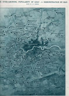 """Golfography: a Map of Golf Around London, 1920  The map was composed for the Illustrated London News, 3 July 1920, by W.B. Robinson. It shows the number of links around the city of London--seems like a lot to me, and this data doesn't even include miniature golf, which was very big at this time. The Key: M = a """"membership"""" club; L = Ladies; A = """"associate"""", and the year underneath is the year the course was organized."""
