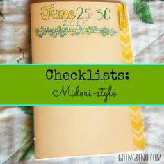 I love my checklists! I'm trying them out midori-style for the rest of the month.