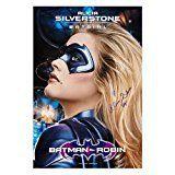 #8: Alicia Silverstone Autographed 2740 Batman & Robin Batgirl Poster w/ Insc