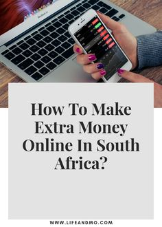 How to Make Extra Money Online in South Africa? - Life and Mo Earn Money Online Fast, Ways To Earn Money, Earn Money From Home, Way To Make Money, Money Tips, Online Jobs From Home, Work From Home Jobs, Online Work, Extra Money
