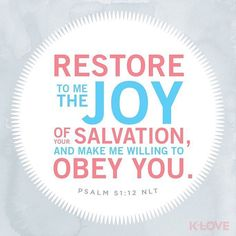 ENCOURAGING WORD OF THE DAY via @kloveradio  VERSE OF THE DAY via @youversion  Restore to me the joy of Your salvation And uphold me by Your generous Spirit. Psalms 51:12 NKJV  http://ift.tt/1H6hyQe  Facebook/smpsocialmediamarketing  Twitter @smpsocialmedia  #Bible #Quote #Inspiration #Hope #Faith #FollowMe #Follow #VOTD #Klove #truth #love #picoftheday #instapic #Tulsa #Twitter