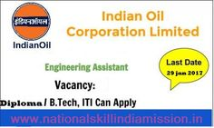 Engineer jobs-Indian Oil Corporation Limited -IOCL Recruitment-Jr. Engineering Assistant-32 vacancies-Pay Scale : Rs. 11900-32000/-Apply Online-Last date 29 January 2017  Advt No : PR/P/38(2016-17)  Job Details :  Post Name : Jr. Engineering Assistant-IV No of Vacancy : 32 Posts Pay Scale : Rs. 11900-32000/- Eligible Criteria  :  Educational Qualification :