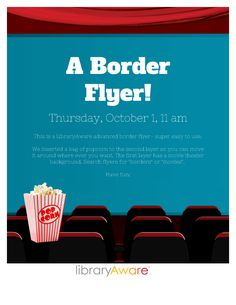 """Here's a fun flyer to promote your library movie event. Search LibraryAware flyers for """"border"""" or """"movies""""."""