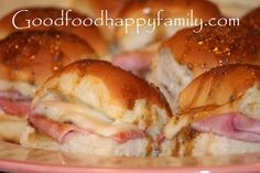 Good Food Happy Family: Ham and Cheese Sliders
