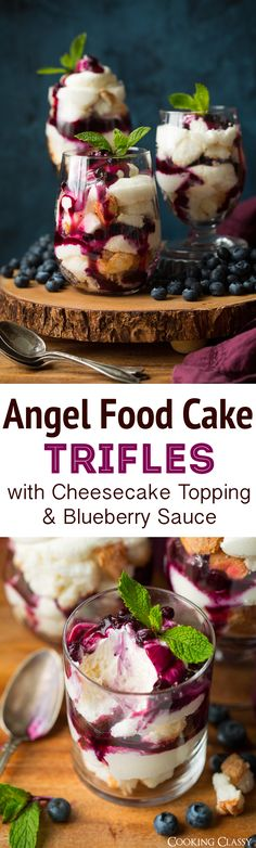 Angel Food Cake Trifles with Cheesecake Topping and Blueberry Sauce - Cooking Classy