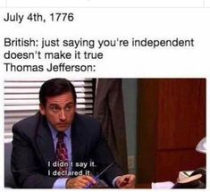 Funny fourth of july meme. I didn't say it. I declared it. - History Memes - - Funny fourth of july meme. I didn't say it. I declared it. The post Funny fourth of july meme. I didn't say it. I declared it. appeared first on Gag Dad. Funny Shit, The Funny, Funny Memes, Funny Stuff, Random Stuff, America Memes Funny, Funny Things, Random Things, Nerd Memes