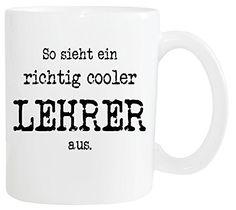 Mister Merchandise Kaffetasse Becher So sieht ein richtig Cooler Lehrer aus. Teestasse Weiß - http://geschirrkaufen.online/mister-merchandise/weiss-mister-merchandise-kaffeetasse-becher-so-10