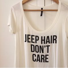 Jeep Hair Don't Care Top (LAST ONE!) For my jeep lovers. Fits loosely. Brand new. Never worn. No Paypal. No trades. 10% discount on all bundles made with the bundle feature. No offers will be considered unless you use the make me an offer feature.     Please follow  Instagram: BossyJoc3y  Blog: www.bossyjocey.com Tops Tees - Long Sleeve