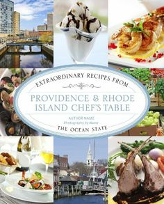 Providence & Rhode Island Chef's Table: Extraordinary Recipes from the Ocean State by Linda Beaulieu, http://www.amazon.com/dp/0762796626/ref=cm_sw_r_pi_dp_UvK9sb1KTMCA0