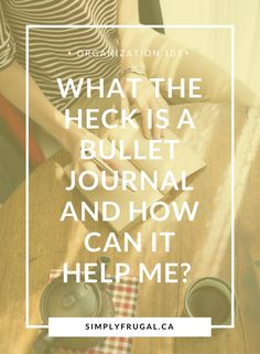 What the Heck is a Bullet Journal and How Can it Help Me? http://www.lavahotdeals.com/ca/cheap/heck-bullet-journal/129246