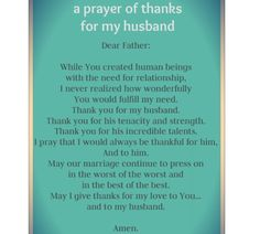 Prayers for husband. a Prayer of thanks for my husband Marriage Prayer, Love And Marriage, Happy Marriage, Godly Marriage, Healthy Marriage, Strong Marriage, Successful Marriage, Marriage Advice, Prayers For My Husband