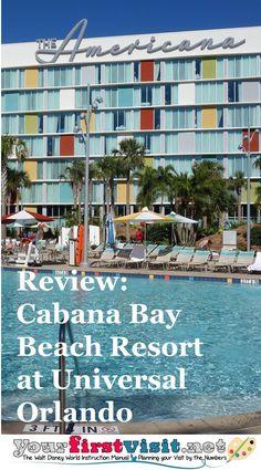 Review: Cabana Bay Beach Resort at Universal Orlando - The Walt Disney World Instruction Manual --yourfirstvisit.net