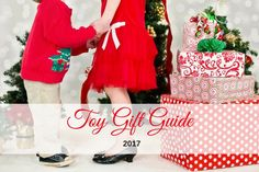 2017 Toy Gift Guide - https://www.kidsdimension.com/toy-gift-guide/