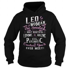 THE SWEETEST LEO WOMAN LIMITED TIME ONLY. ORDER NOW if you like, Item Not Sold Anywhere Else. Amazing for you or gift for your family members and your friends. Thank you! #zodiac