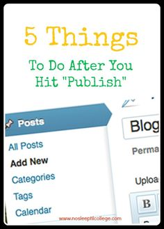 5 things to do after you hit #publish on a #blog post.