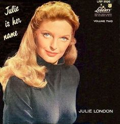 Julie London Julie Is Her Name Vol. 2 on Limited Edition LP from Analogue ProductionsMastered from the Original Analog Tapes by Kevin Gray at Cohearent Julie London, Lp Cover, Vinyl Cover, Cover Art, Lps, Bobby Troup, Greatest Album Covers, Jazz, Great Albums