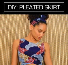 Create the perfect African pleated skirt with this easy sewing tutorial via thefeltedfox.blogspot.com.