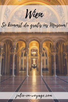 Vienna: free to the museum - how it works! - City trip Vienna: How to get to the museum for free! Especially in the cold season, a museum visit - Italy Travel, Us Travel, Reisen In Europa, Vienna Austria, Travel Guides, Travel Inspiration, Taj Mahal, Adventure, City