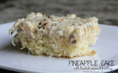 Mix and Match Mama: Pineapple Cake with Toasted Coconut Frosting