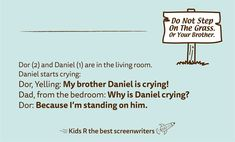 161 Funny And Smart Children Quotes By 'Kids R The Best Screenwriters' Funny Quotes For Kids, Funny Kids, Kid Quotes, Post Quotes, Real Quotes, Adorable Quotes, Screenwriters, Insightful Quotes, No Way Out