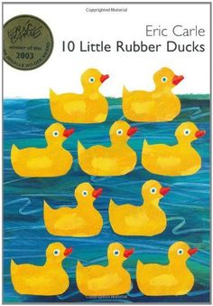 10 Little Rubber Ducks by Eric Carle. $14.95. 36 pages. Publisher: HarperCollins; 1 edition (January 18, 2005). Publication: January 18, 2005. Reading level: Ages 2 and up. Author: Eric Carle. Save 32% Off!