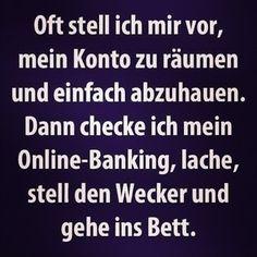 Oh ja!#spruch#neues Leben#Geld