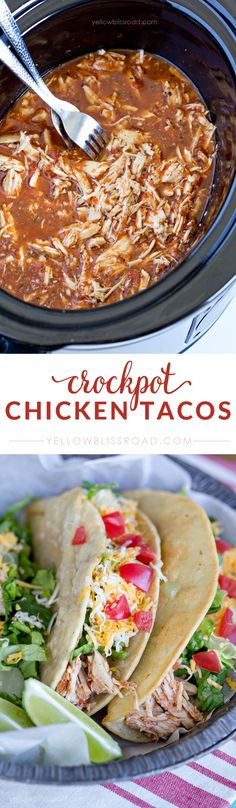 Crockpot Chicken Tacos. Easy family dinner recipe that will be a favorite.