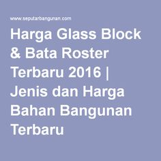 Harga Glass Block & Bata Roster Terbaru 2016   Jenis dan Harga Bahan Bangunan Terbaru