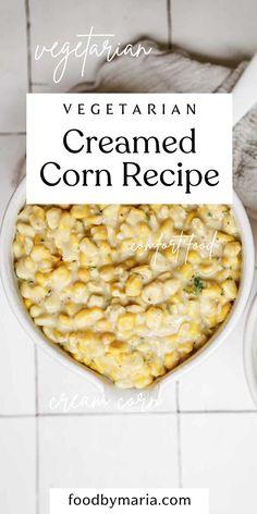 Creamed Corn Recipe | FoodByMaria Recipes