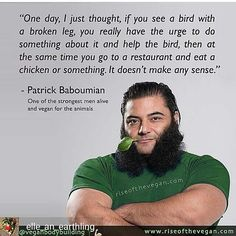 ~ courtesy Patrick Baboumian #vegan bodybuilder