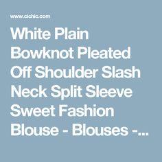 White Plain Bowknot Pleated Off Shoulder Slash Neck Split Sleeve Sweet Fashion Blouse - Blouses - Tops