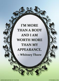 Did you say the F-word? When it comes to self-acceptance, a self-described 'fat and fabulous' woman is getting national attention for positive body image.   Green Mountain at Fox Run #quotes #healthyliving #bodypositive
