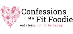 Archives - Confessions of a Fit Foodie