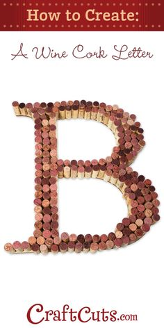 Neat video on how to make a Wine Cork Letter | CraftCuts.com