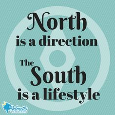 #southernsaying #southern #thesouth #southernstyle #south