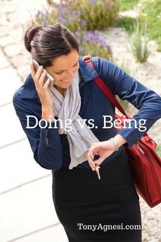 Doing vs. Being | Tony Agnesi