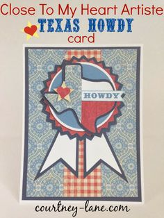 Artiste Texas Howdy card - uses Artiste and County Fair cartridges