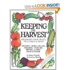 Keeping the Harvest - preserving food including canning