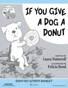if you give a dog a donut on pinterest first grade lessons laura numeroff and cute donuts. Black Bedroom Furniture Sets. Home Design Ideas