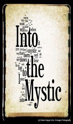 nto the Mystic Lyrics - Van Morrison
