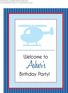 Helicopter Birthday Party- Welcome Sign. I love the sky blue and red color combination <3