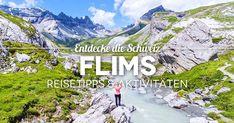 Graubünden Schweiz: Die 9 besten Flims Reisetipps, Sehenswürdigkeiten, Highlights, Aktivitäten und Ausflugsziele in Flims und Laax. Rafting, Chur, Us Travel, Mount Everest, The Good Place, Road Trip, Hiking, Europe, Mountains