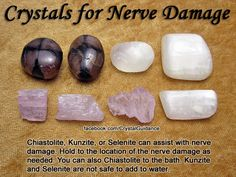 Crystals for Nerve Damage — Chiastolite, Kunzite, or Selenite can assist with nerve damage. Hold to the location of the nerve damage as needed. Kunzite and Selenite are not safe to add to water. Crystal Magic, Crystal Grid, Minerals And Gemstones, Rocks And Minerals, Crystal Meanings, Healing Stones, Healing Crystals, Rocks And Gems, Chakra Healing