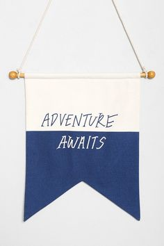 Adventure Awaits Flag.  Perfect for mud room or outside front door.  -Urban Outfitters