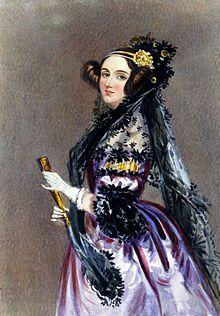 Augusta Ada King, Countess of Lovelace, born Augusta Ada Byron. The world's first computer programmer!