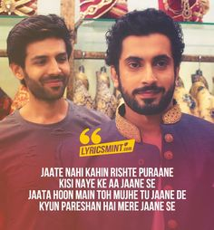 Tera Yaar Hoon Main Lyrics from Sonu ke Titu ki Sweety: A friendship song, sung by Arijit Singh, composed by Rochak Kohli and are penned down by Kumaar. Best Lyrics Quotes, Old Song Lyrics, Romantic Song Lyrics, Love Song Quotes, Cool Lyrics, Me Too Lyrics, Movie Quotes, Lyrics Deep, Beautiful Lyrics
